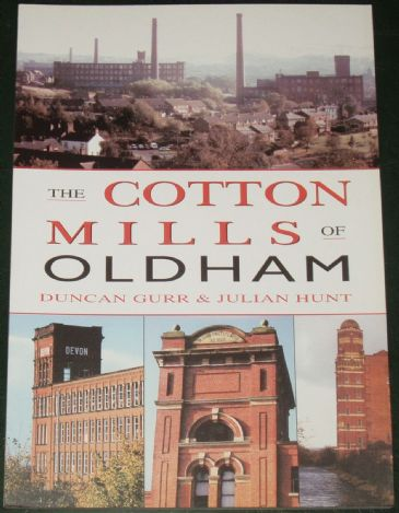 The Cotton Mills of Oldham, by Duncan Gurr and Julian Hunt